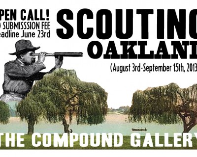"OPEN CALL! ""Scouting Oakland"""