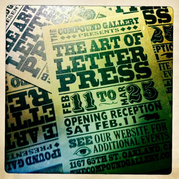 The Art of Letterpress (February 11th-March 25th, 2012)