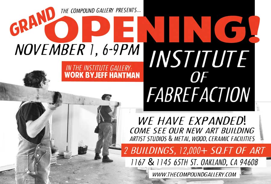 Grand Opening of the Institute of Fabrefaction & ROBOTS AND STORETRY (November 1-December 14)