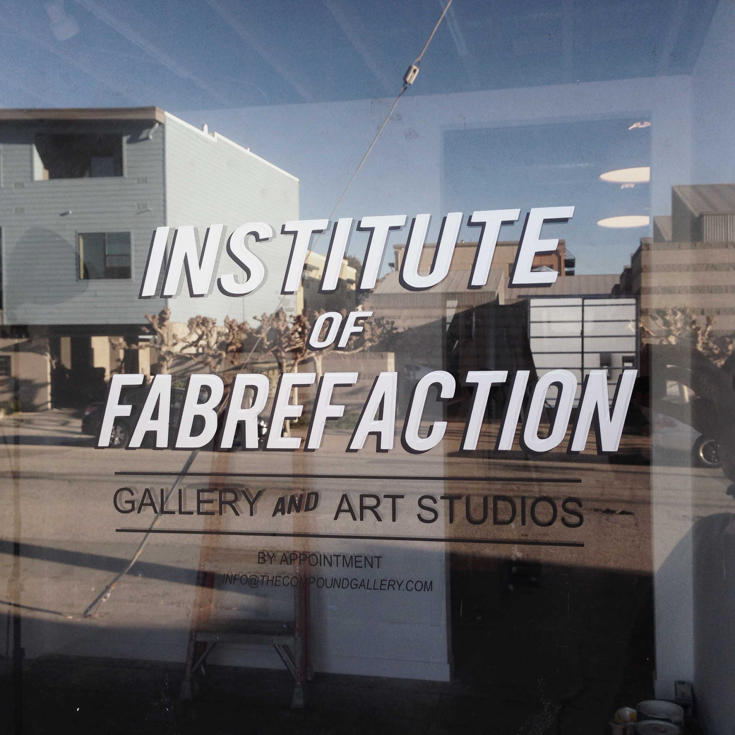 Institute of Fabrefaction